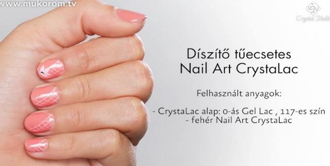 Díszítés tűecsetes Nail Art CrystaLac-kal - Hivatalos CN technika