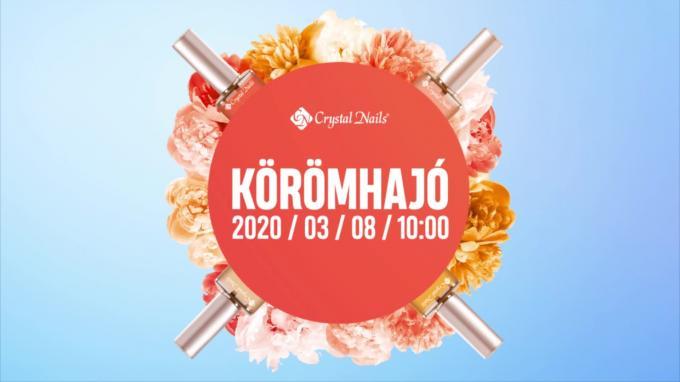 Crystal Nails Körömhajó 2020. tavasz - beharangozó